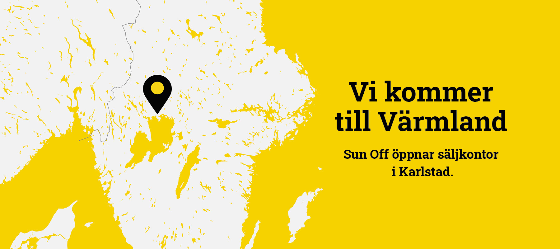 Sun Off kommer till Karlstad